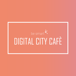 be smart - DIGITAL CITY CAFE